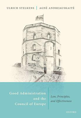 Good Administration and the Council of Europe PDF