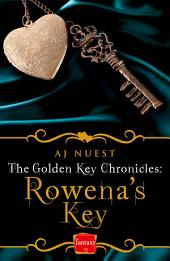 Rowena's Key (The Golden Key Chronicles, Book 1)