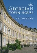The Georgian Town House PDF