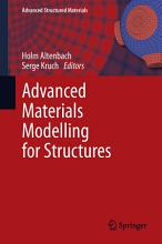 Advanced Materials Modelling for Structures PDF