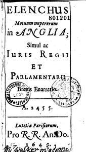 Elenchus motuum nuperorum in Anglia, simul ac juris regii et parlamentarii brevis enarratio auct. Th. Veridico (marque de G. Bateus)