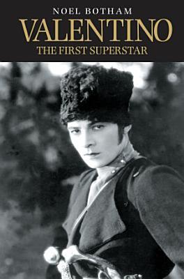 Valentino   The First Superstar