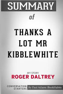 Summary of Thanks a Lot MR Kibblewhite