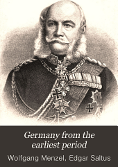 Germany from the Earliest Period: Volume 3