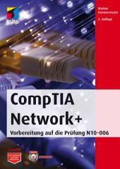 CompTIA Network+: Vorbereitung auf die Prüfung N10-006