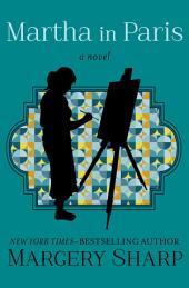 Martha in Paris: A Novel