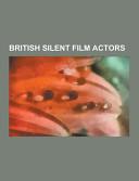 British Silent Film Actors PDF