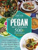 The Pegan Diet Cookbook