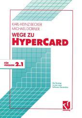 Wege zu HyperCard: Der Einstieg in eine neue Software-Generation mit Version 2.1, Ausgabe 2