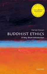Buddhist Ethics  A Very Short Introduction PDF