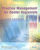 Practice Management for Dental Hygienists PDF
