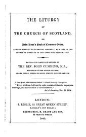 The Liturgy of the Church of Scotland, Or John Knox's Book of Common Order