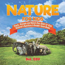 Nature for Kids   Plants  Animals and Nature Quiz Book for Kids   Children s Questions   Answer Game Books PDF