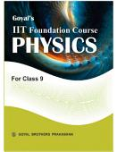 Goyal S Iit Foundation Course Physics