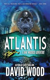 Atlantis: A Dane Maddock Adventure