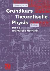 Grundkurs Theoretische Physik: Band 2 Analytische Mechanik, Ausgabe 4
