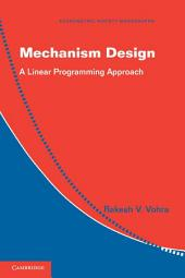 Mechanism Design: A Linear Programming Approach
