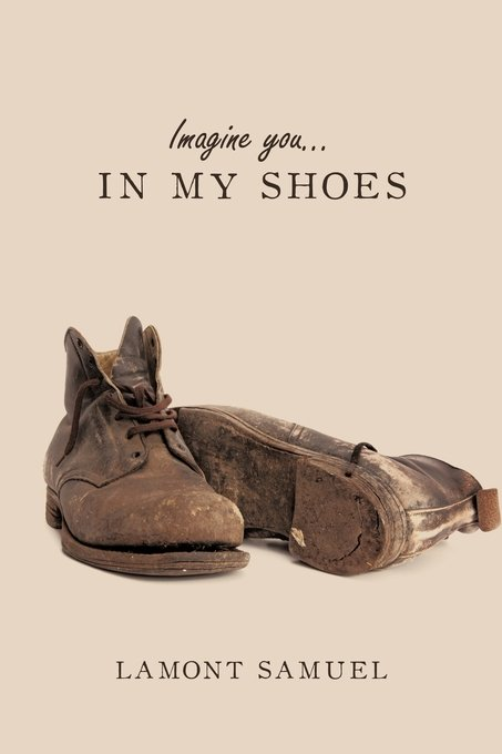 Imagine You... in My Shoes