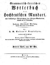 Grammatisch-kritisches Wörterbuch der hochdeutschen Mundart: mit beständiger Vergleichung der übrigen Mundarten, besonders aber der Oberdeutschen, Band 3
