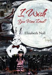 I Wish You Were Dead  Book PDF