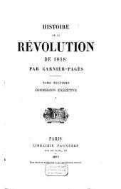 Histoire de la révolution de 1848: Commission exécutive. I. Journée du 15 mai