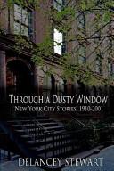 Through A Dusty Window