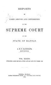 Kansas Reports: Volume 33