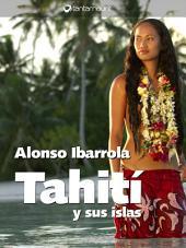 Tahití y sus islas