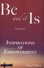 Be and It Is Vol 2
