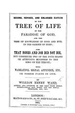 The Tree of Life  in the Paradise of God  And the Tree of Knowledge of Good and Evil in the Garden of Eden  etc PDF