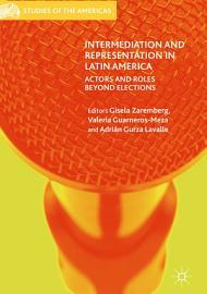 Intermediation and Representation in Latin America PDF