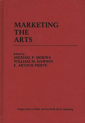 Marketing the Arts PDF