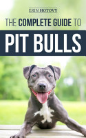 The Complete Guide to Pit Bulls PDF