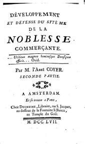 DÉVELOPPEMENT ET DÉFENSE DU SYSTÈME DE LA NOBLESSE COMMERÇANTE.: SECONDE PARTIE, Page2