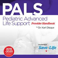 Pediatric Advanced Life Support  PALS  Provider Handbook PDF