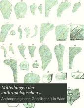Mitteilungen der Anthropologischen Gesellschaft in Wien: Band 19