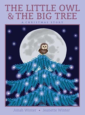 The Little Owl   the Big Tree PDF