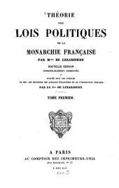 Theorie des lois politiques de la monarchie Française: Volume1