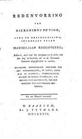 Redenvoering van Hieronimus Pétion, over de beschuldiging, ingebragt tegen Maximiliaan Robespierre