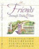 Friends Through Thick & Thin