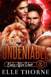 Undeniable: Shifters Forever Worlds
