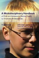 A Multidisciplinary Handbook of Child and Adolescent Mental Health for Front line Professionals PDF