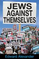 Jews Against Themselves PDF