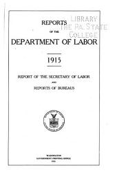 Reports of the Department of Labor: Report of the Secretary of Labor and Reports of Bureaus
