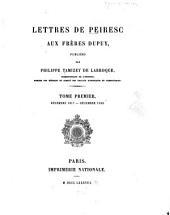 Lettres de Peiresc: Publiées par philippe Tamizey de Larroque, Volume1