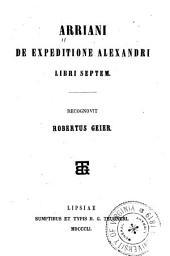 Arriani De expeditione Alexandri libri septem