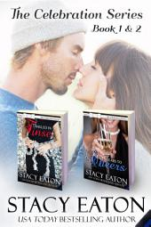 The Celebration Series, Books 1 & 2: Tangled in Tinsel & Tears to Cheers