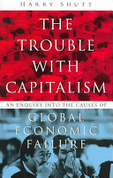 The Trouble with Capitalism PDF