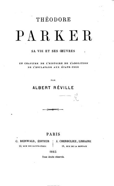 Download Th  odore Parker Sa Vie Et Ses Oeuvres Book