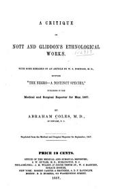 A critique on Nott and Gliddon's ethnological works: With some remarks on an article